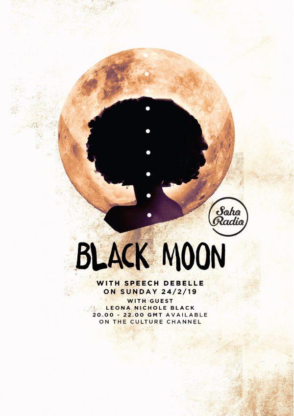 Black Moon - Sunday 24th February – Speech Debelle